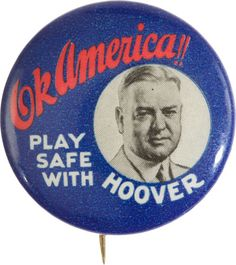 Herbert Hoover 1928 election button. Hoover took office as the 31st President in 1929 and remained in office until 1933. The Great Depression began shortly into his presidency and he was succeeded by Franklin D. Roosevelt in 1933.