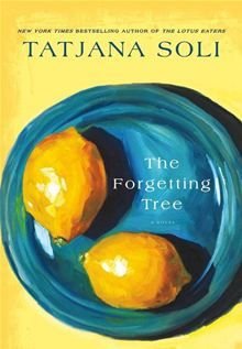 The Forgetting Tree: A Novel By: Tatjana Soli. Click here to buy this eBook: http://www.kobobooks.com/ebook/The-Forgetting-Tree-A-Novel/book-kPmBlsg1B02pa_5OurDpdw/page1.html# #kobo #ebooks #newreleases