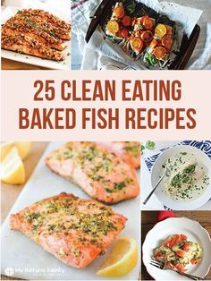 HEALTHY EATING - Clean Eating Baked Fish Recipes