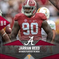 Jarran Reed. Defensive Player of the Week. #TENNvsBAMA   #Alabama #RollTide #BuiltByBama #Bama #BamaNation #CrimsonTide #RTR #Tide #RammerJammer