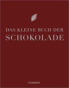 Fachbücher für Köche: Teubner - Das kleine Buch der Schokolade Movie Posters, Schokolade, Film Poster, Popcorn Posters, Billboard, Film Posters