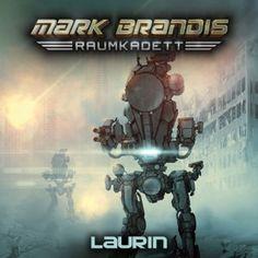 Mark Brandis Raumkadett: Laurin (Episode 07) 3.5/5 Sterne