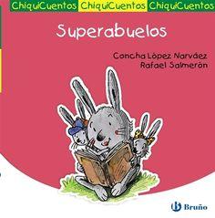 """Superabuelos"" - Concha López Narváez (Bruño)"