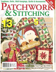 Patchwork & Stitching 129 pages with patterns Picasa Web Album Cross Stitch Magazines, Cross Stitch Books, Patchwork Patterns, Quilt Patterns, Quilting Ideas, Christmas Books, Christmas Crafts, Cute Stockings, Sewing Magazines