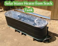 Solar Water Heater from Stock Tank A nice, simple, inexpensive solar batch water heater that uses a galvanized stock watering tank for the outer case, this is a great way to get a discount on your water heating bills the idea of a solar water tank i