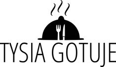 Tysia Gotuje blog kulinarny