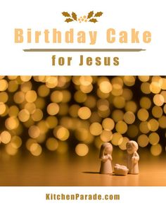 A Birthday Cake for Jesus: A Story Christmas Eve Traditions, Family Traditions, True Meaning Of Christmas, A Christmas Story, Jesus Birthday, Birthday Cake, Best Cake Ever, Christian Holidays, Fancy Cakes