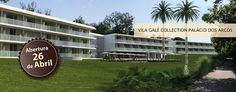 Vila Galé abriu um novo hotel no passado dia 25 Abril 2013. O Hotel Vila Galé Collection Palácio dos Arcos | Oeiras | Portugal | Escapadelas ®