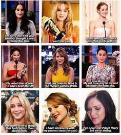 The amazing Jennifer Lawrence. I've never met Jennifer Lawrence, but we are dating too. Watch out prince Harry!