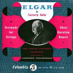 Edward Elgar, Lawrance Collingwood & the London Symphony Orchestra