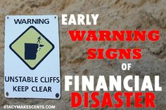 Early Warning Signs of Financial Disaster