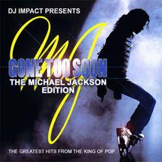 Gone Too Soon Part One Michael Jackson Edition Mixtape Compilation CD DJ IMPACT