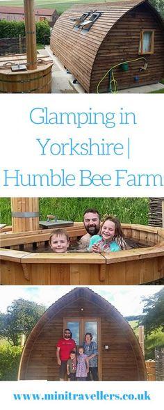 Glamping in Yorkshire | Humble Bee Farm https://minitravellers.co.uk/glamping-yorkshire-humble-bee-farm/ #ukftb #familytravel #pbloggers