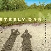 Precision Series Steely Dan - Two Against Nature