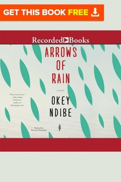"#freeaudiobook #book Download Available Formats Audiobook,   MP3, PDF, iPhone/iPod Touch, Tablet, IOs, Android, iPad, Stream Audio Arrows of Rain: A Novel Okey Ndibe Audiobooks, Contemporary Fiction  Originally published in Heineman's prestigious ""African Writers Series,"" this is   Arrows'first publication in the US. Coming only months after the whirlwind of  publicity for Foreign Gods, Inc., we expect continued attention for Okey Ndibe as  a major new voice in world literature.      Set…"