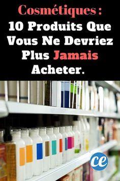 les produits cosmétiques comprenant des ingrédients indésirables
