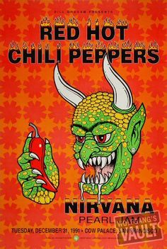 Red Hot Chili Peppers, Nirvana, Pearl Jam Tuesday, December 31, 1991 Cow Palace San Francisco. Que reveillon foi esse????