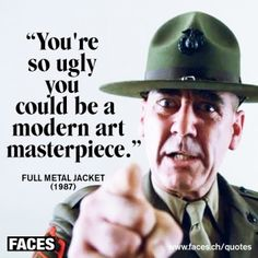 R Lee Ermey Full Metal Jacket Quotes 1000+ images about ful...