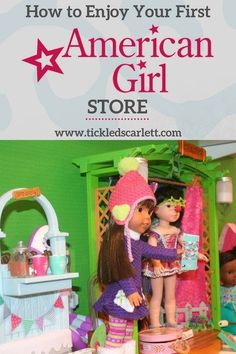 How to Enjoy Your First American Girl Store Visit - Tickled Scarlett Blog