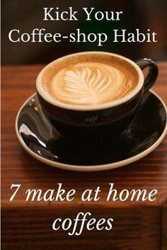 Kick Your Coffee-sho Kick Your Coffee-shop Habit with these 7...  Kick Your Coffee-sho Kick Your Coffee-shop Habit with these 7 Vegan Recipes Recipe : http://ift.tt/1hGiZgA And @ItsNutella  http://ift.tt/2v8iUYW