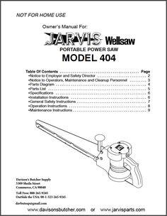 Davison's Butcher Supply - Jarvis Wellsaw Model 404 Parts List (http://www.davisonsbutcher.com/parts/jarvis-wellsaw-parts/jarvis-wellsaw-parts-blades-supports/jarvis-wellsaw-model-404-parts-list/)