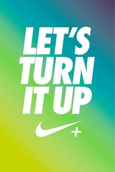 Let's Turn It Up!