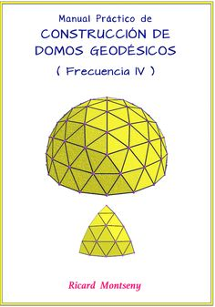 Manual Práctico de construcción de Domos Geodésicos Bucky, Geodesic Dome, Building Structure, Glamping, Diy And Crafts, Creations, Architecture, Yandex, Projects