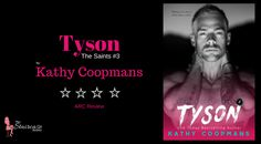 Title: Tyson Series: The Saints Author: Kathy Coopmans Genre: Romance Publication Date: May 22nd, 2017 Format: Kindle (ARC) My Rating: ✮✮✮✮ Synopsis: I know what it's like to have your heart split …