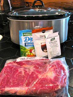 Savory Crock Pot Beef Pot Roast:   3-5 pounds chuck pot roast,    1 pkg. brown gravy mix,   1/2 pkg. Italian dressing mix,   1/2 pkg. Ranch dressing mix,   1/2-1C water