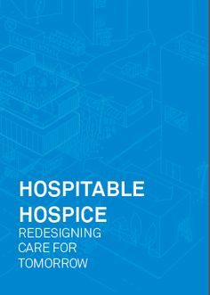 Design for good death Hospitable Hospice, Redesigning Care for Tomorrow An IDEA 2014 Award winner research project. Existing healthcare systems can make the end-of-life experience more frustrating and undignified. The Lien Foundation and ACM Foundation (Singapore) in collaboration with fuelfor design consultants have published an experience design handbook, pdf). Its aim is to raise the universal standard of hospices, the service providers of end-of-life care.