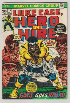 Luke Cage Hero for Hire Vol 1 15 Bronze Age by RubbersuitStudios