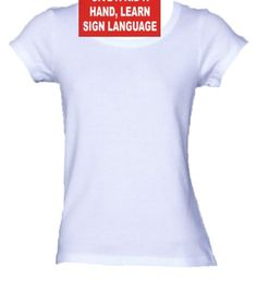 GIVE A KID A HAND LEARN SIGN LANGUAGE Ladies/Juniors FITTED Scoop-Neck T-Shirt WHITE LARGE