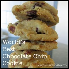 The Best, Most Tempting Chocolate Chip Cookies Ever.  Seriously.  No joke.  I've made them a few times.  Best cookies I've ever EVER tasted.