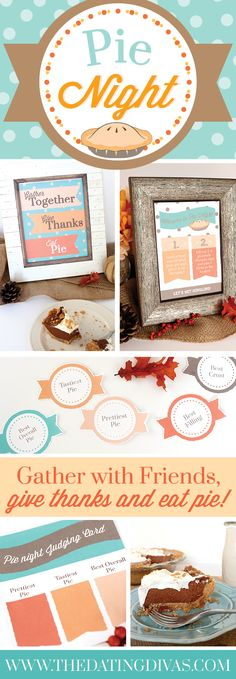 Pie Night Thanksgiving Tradition - most delicious party idea EVER! Thanksgiving Traditions, Thanksgiving Parties, Thanksgiving Crafts, Holiday Traditions, Thanksgiving Decorations, Thanksgiving Appetizers, Family Traditions, Dating Divas, Games For Ladies Night