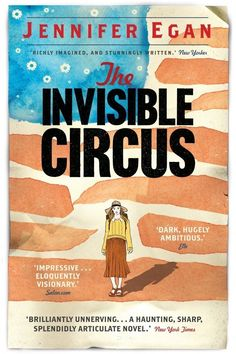 """Read """"The Invisible Circus"""" by Jennifer Egan available from Rakuten Kobo. In Jennifer Egan's highly acclaimed first novel, set in the political drama and familial tensions of the for. Reading Lists, Book Lists, Reading Room, The Invisible Circus, Good Books, Books To Read, Act For Kids, First Novel, Love Book"""