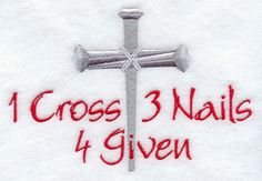 One Cross + 3 Nails = 4 Given
