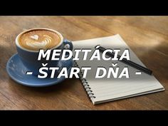 ŠTART DŇA - RIADENÁ MEDITÁCIA - YouTube Hygge, Barware, Youtube, Mystery, Relax, Live, Happy, Psychology, Bar Accessories