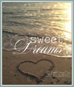 Sweet Dreams www.BeachCottageLife.etsy.com