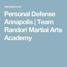 Personal Defense Annapolis | Team Randori Martial Arts Academy