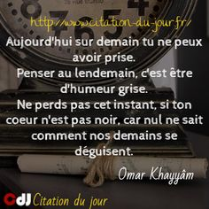 http://www.citation-du-jour.fr/citations-omar-khayyam-466.html