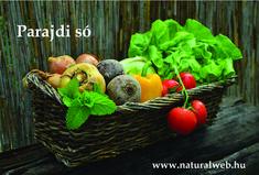 Parajdi étkezési só rendelhető Tel: 06304683293 Thanksgiving Vegetables, Organic Vegetables, Fruits And Vegetables, Growing Vegetables, Colorful Vegetables, Happy Thanksgiving, Healthy Vegetables, Growing Plants, Store Vegetables