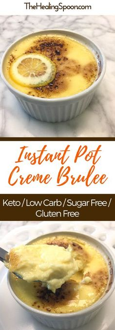Instant Pot Keto Creme Brûlée recipe, 4 simple ingredients and 9 minutes cooking time! Low carb, sugar free and gluten free individually portioned keto dessert. So easy to make and the perfect ending to any meal.