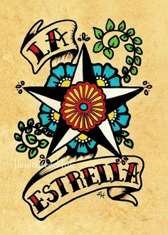 Old School Tattoo Star Art LA ESTRELLA Loteria Print 5 x 7 or 8 x 10