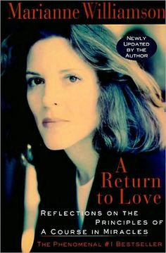 A Return to Love by Marrianne Williamson.  I'm reading this now, love it!