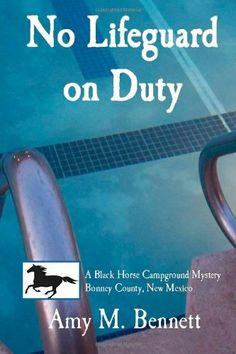 Lifeguard, Romance Novels, New Mexico, Catholic, Amy, Mystery, Romantic, Horses, Amazon