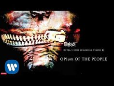 Slipknot - Opium of the People