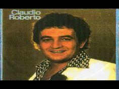 Claudio Roberto - Grandes Sucessos - Vol 1 & 2 Completos