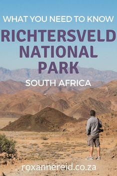 20 things you may not know about the Richtersveld - Roxanne Reid