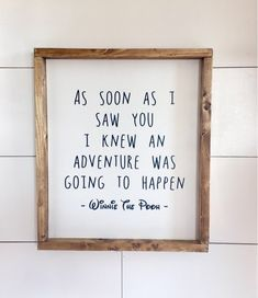 Items similar to Large Wood Sign - As Soon As I Saw You - Adventure - Winnie The Pooh - Home Decor - Wood Sign - Disney Decor - Baby on Etsy