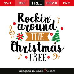 *** FREE SVG CUT FILE for Cricut, Silhouette and more *** Rockin' around the Christmas tree
